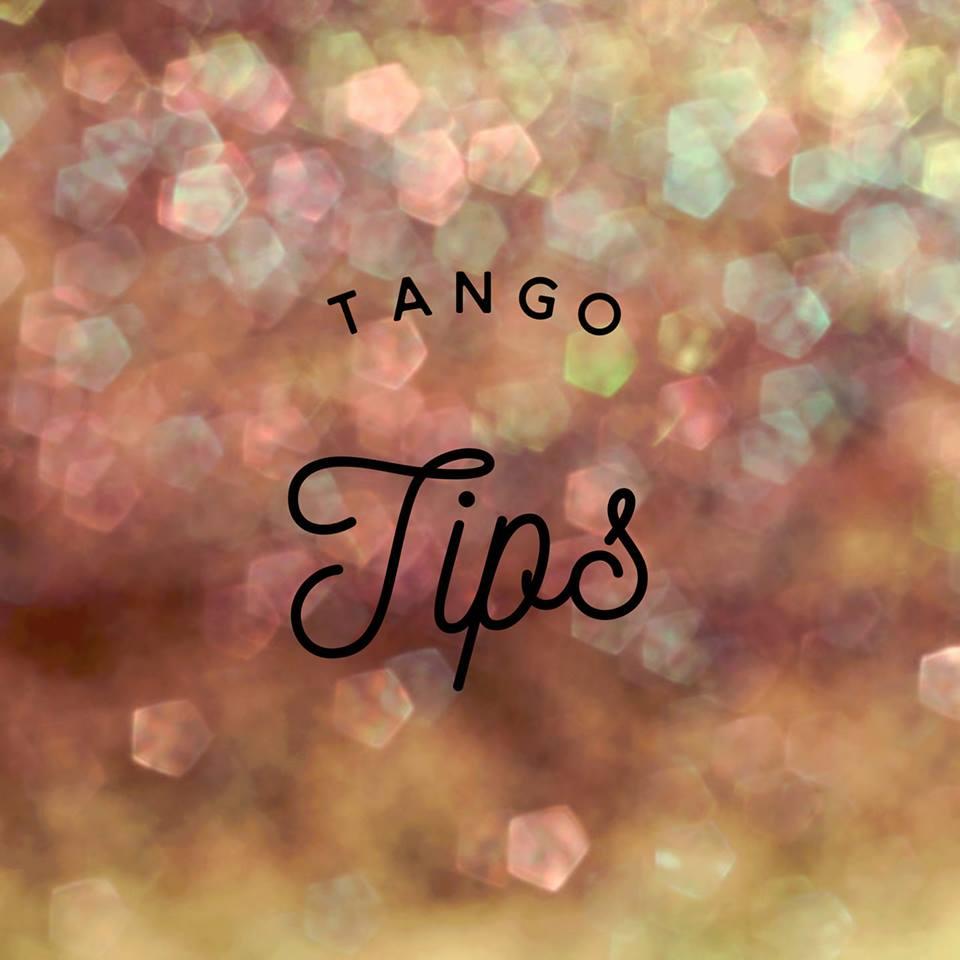 Tango Tips